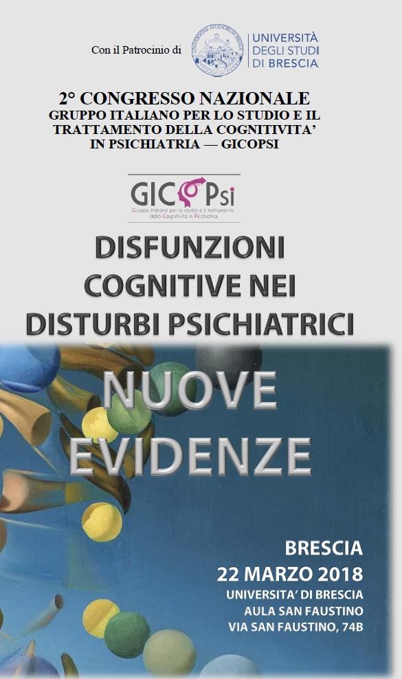 """2° Congresso Nazionale GICoPSi: """"Disfunzioni cognitive nei disturbi psichiatrici. Nuove evidenze"""" – Brescia – 22 marzo 2018"""