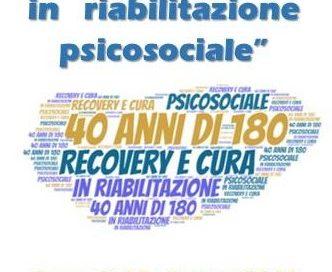 """Convegno """"40 anni di 180: Recovery e cura in riabilitazione psicosociale"""" – Bari, 18 giugno 2018"""